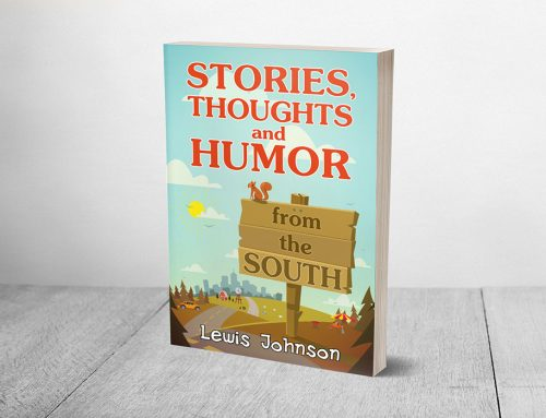 Stories, Thoughts and Humor from the South